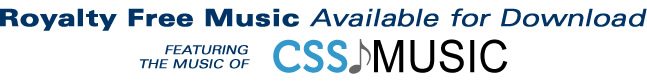 Royalty Free Music Downloads from CSS Music